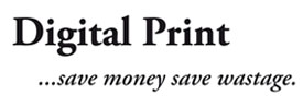 Digital Print  ...save money, save wastage.